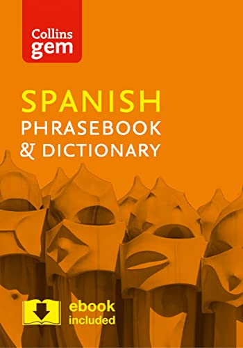 Collins Spanish Phrasebook and Dictionary Gem Edition: Essential phrases and words in a mini, travel-sized format (Collins Gem) from Collins
