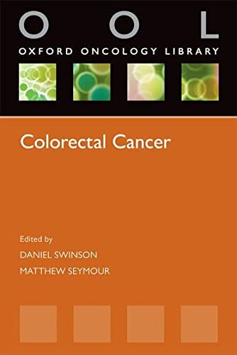 Colorectal Cancer (Oxford Oncology Library) from Oxford University Press, Usa