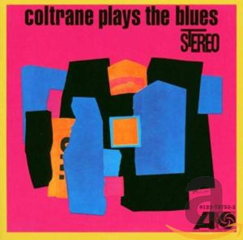 Coltrane Plays the Blues from RHINO RECORDS