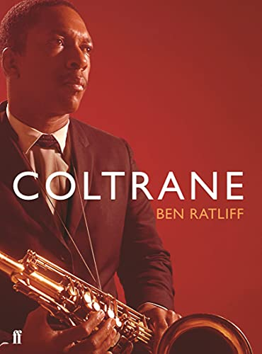 Coltrane: The Story of a Sound from Faber & Faber