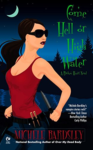 Come Hell or High Water (Signet Eclipse) from Berkley Books