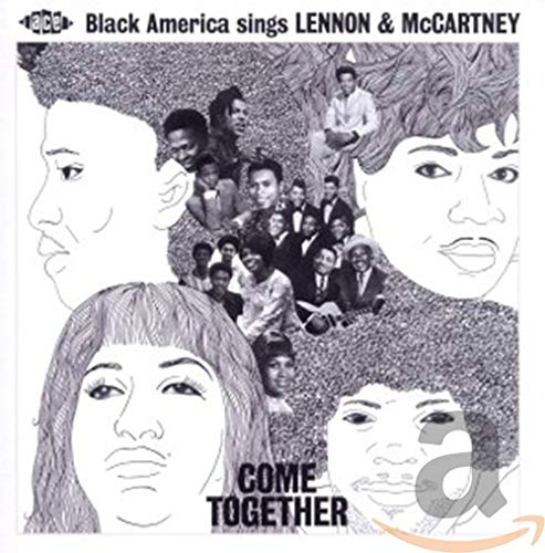 Come Together: Black America Sings Lennon & McCartney from Ace