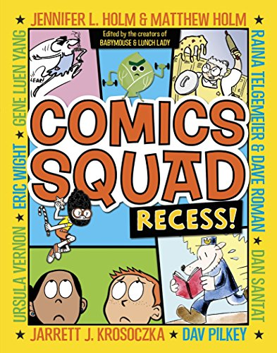 Comics Squad: Recess!: 1 from Random House Books for Young Readers