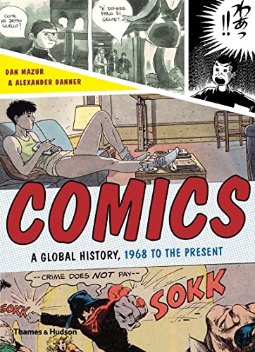 Comics: A Global History, 1968 to the Present from Thames & Hudson