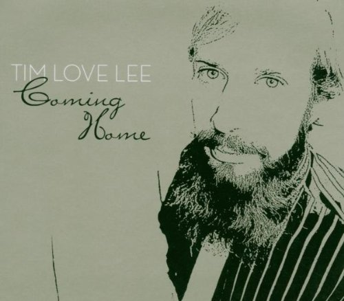 Coming Home: Compiled By Tim Love Lee