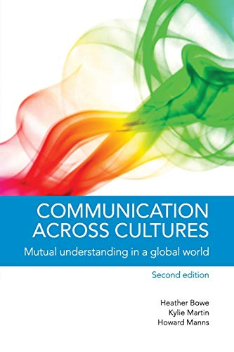 Communication Across Cultures: Mutual Understanding In A Global World from Cambridge University Press