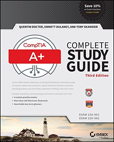 CompTIA A+ Complete Study Guide: Exams 220-901 and 220-902 from John Wiley & Sons Inc