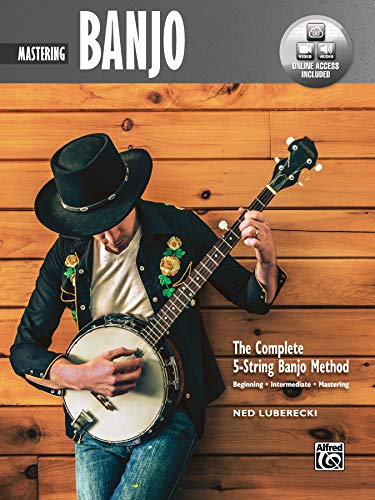 Complete 5-String Banjo Method: Mastering Banjo, Book & Online Audio & Video (Complete Method) from Alfred Music