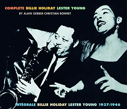Complete Billie Holiday & Lester Young, 1937-1946 from Fremeaux