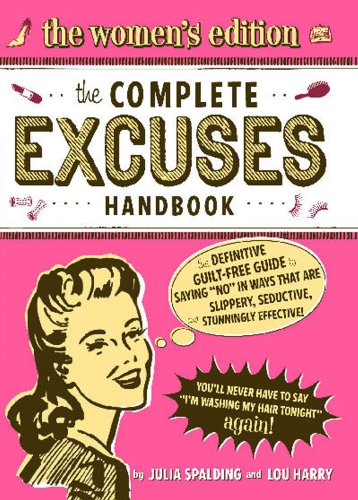 Complete Excuses Handbook: The Women's Edition from Cider Mills Press