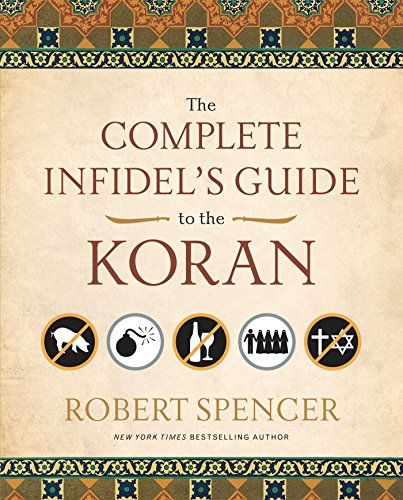 Complete Infidel's Guide to the Koran (Complete Infidel's Guides) from KLO80