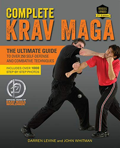 Complete Krav Maga: The Ultimate Guide to Over 250 Self-Defense and Combative Techniques from KLO80