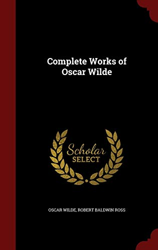 Complete Works of Oscar Wilde from Andesite Press