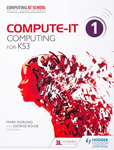 Compute-IT: Student's Book 1 - Computing for KS3 from Hodder Education