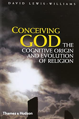 Conceiving God: The Cognitive Origin and Evolution of Religion from Thames & Hudson