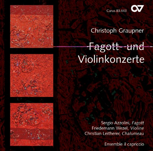 Christoph Graupner: Bassoon and Violin Concertos from CARUS