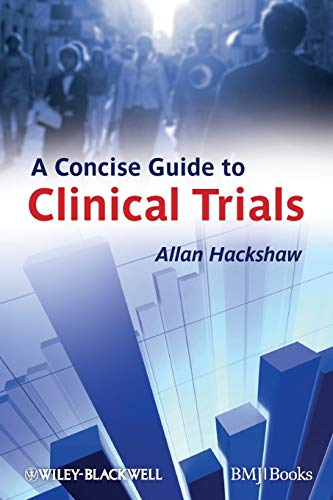 Concise Guide to Clinical Trials from John Wiley & Sons