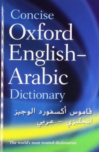 Concise Oxford English-Arabic Dictionary of Current Usage from OUP Oxford