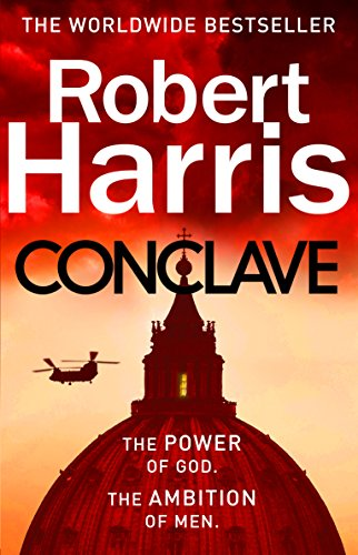 Conclave: The bestselling Richard and Judy Book Club thriller from Arrow