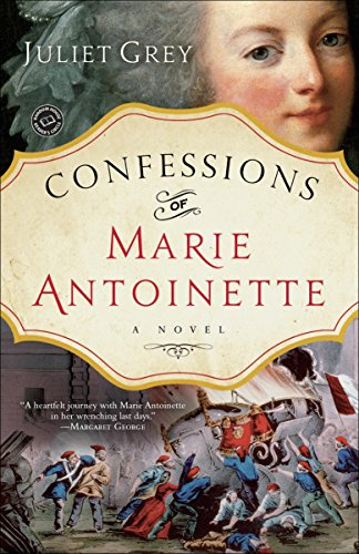 Confessions of Marie Antoinette from Ballantine Books