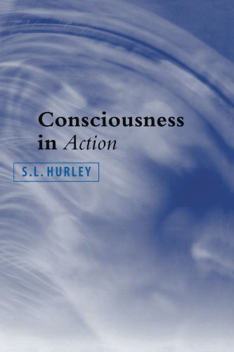 Consciousness in Action from Harvard University Press