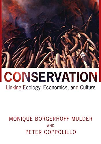 Conservation: Linking Ecology, Economics, and Culture from Princeton University Press