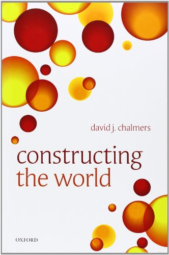 Constructing the World from Oxford University Press, USA