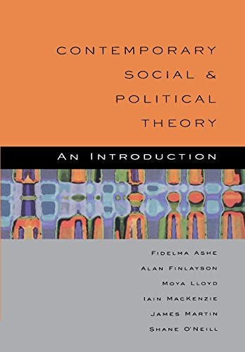Contemporary Social And Political Theory: An Introduction from Open University Press