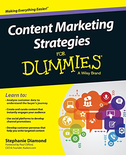 Content Marketing Strategies FD (For Dummies) from For Dummies