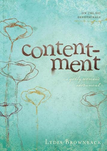Contentment (On-The-Go Devotionals): A Godly Woman's Adornment: 02 from Crossway Books