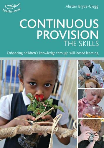 Continuous Provision: The Skills from Featherstone Education