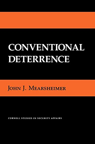 Conventional Deterrence (Cornell Studies in Security Affairs) from Cornell University Press