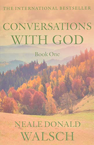 Conversations with God, Book 1: An Uncommon Dialogue from Hodder and Stoughton