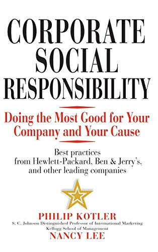 Corporate Social Responsibility: Doing the Most Good for Your Company and Your Cause from John Wiley & Sons