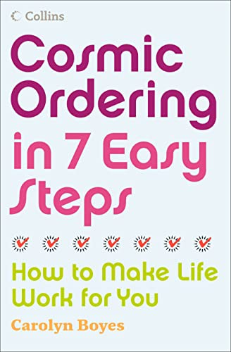 Cosmic Ordering in 7 Easy Steps: How to Make it Work For You from Collins