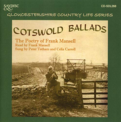 Cotswold Ballads, Poetry of Frank Mansell from SAYDISC