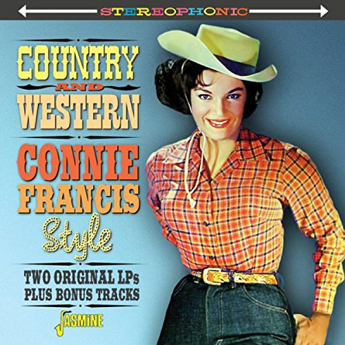 Country & Western Connie Francis Style - Two Original LPs Plus Bonus Tracks