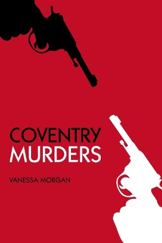 Coventry Murders from The History Press