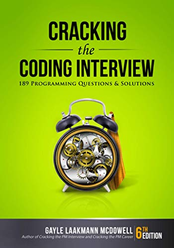 Cracking the Coding Interview, 6th Edition: 189 Programming Questions and Solutions from CareerCup