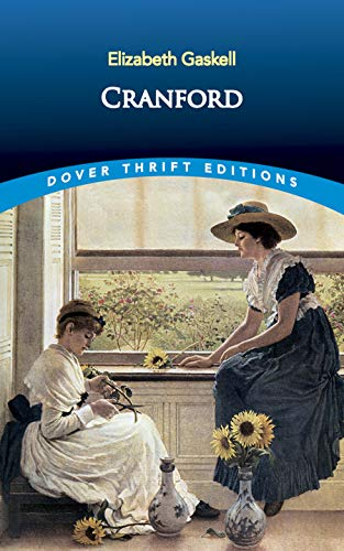 Cranford (Dover Thrift Editions) from Dover Publications Inc.