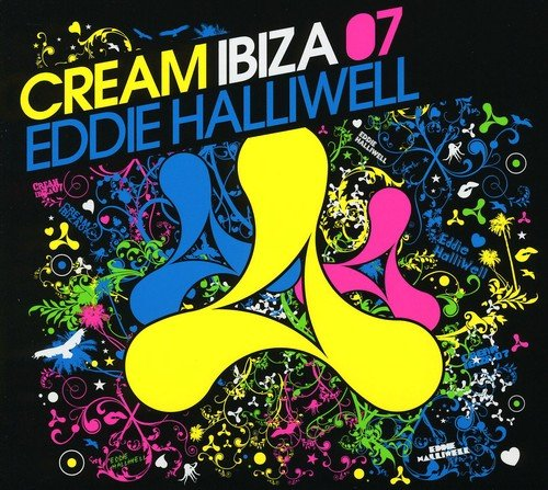 Cream Ibiza 07 (Mixed By Eddie Halliwell) from New State Entertainment