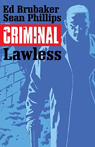 Criminal Volume 2: Lawless (Criminal Tp (Image)) from Image Comics