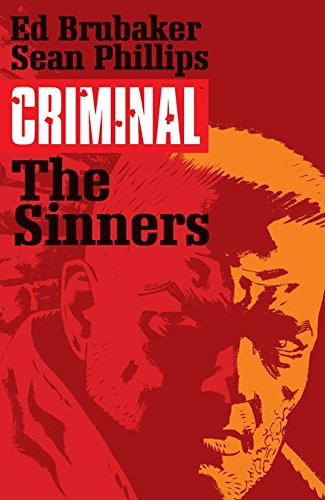 Criminal Volume 5: The Sinners (Criminal Tp (Image)) from Image Comics