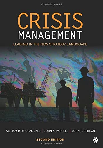Crisis Management: Leading in the New Strategy Landscape from SAGE Publications, Inc