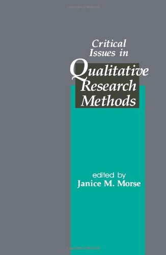 Critical Issues in Qualitative Research Methods from Sage Publications, Incorporated
