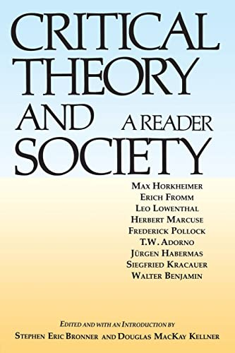 Critical Theory and Society: A Reader from Routledge