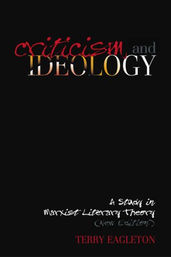Criticism and Ideology: A Study In Marxist Literary Theory from Verso