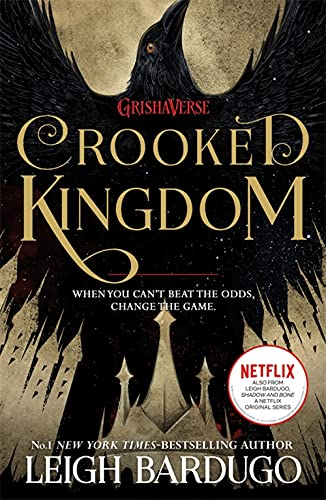 Six of Crows: Crooked Kingdom: Book 2 from Orion Children's Books