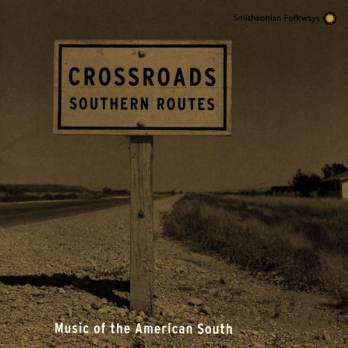 Crossroads: - Music of the American South