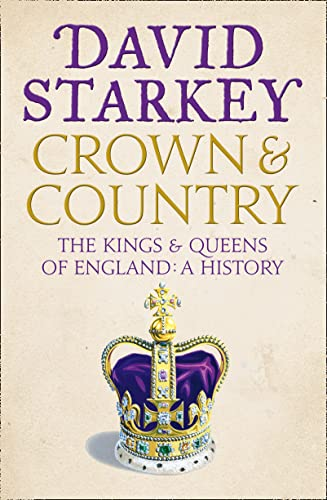 Crown and Country: The Kings and Queens of England from HarperCollins Publishers